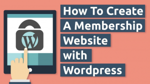 Creating a WordPress Membership Site